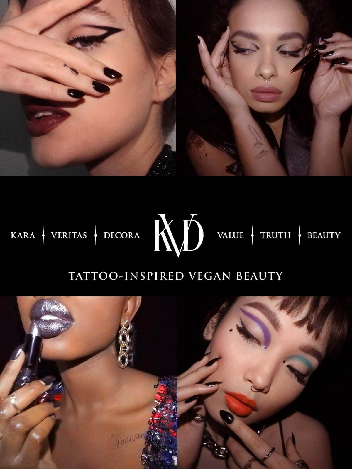 Kara. Veritas. Decora. KVD. Value. Truth. Beauty. Tattoo-inspired vegan beauty.